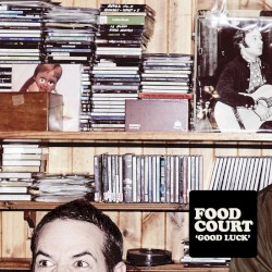 Food Court - I've Been Wrong