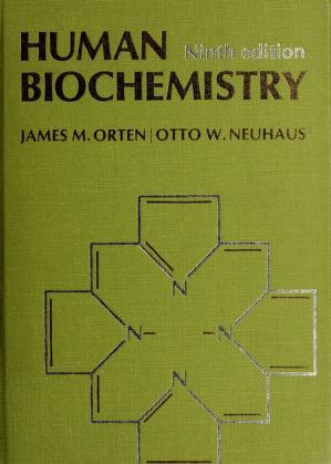 Cover of: Human biochemistry   James M. Orten