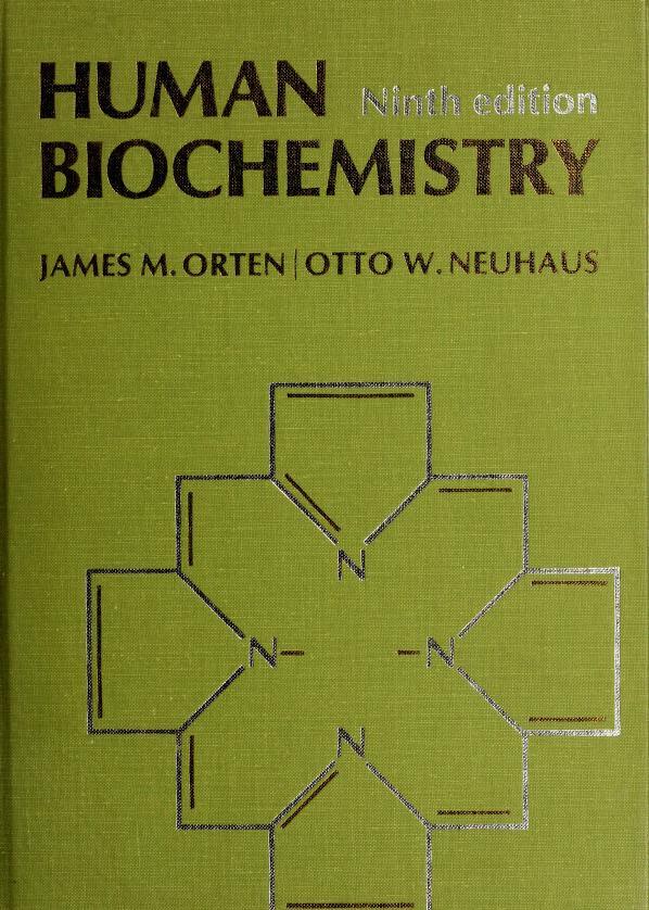 Human biochemistry by James M. Orten