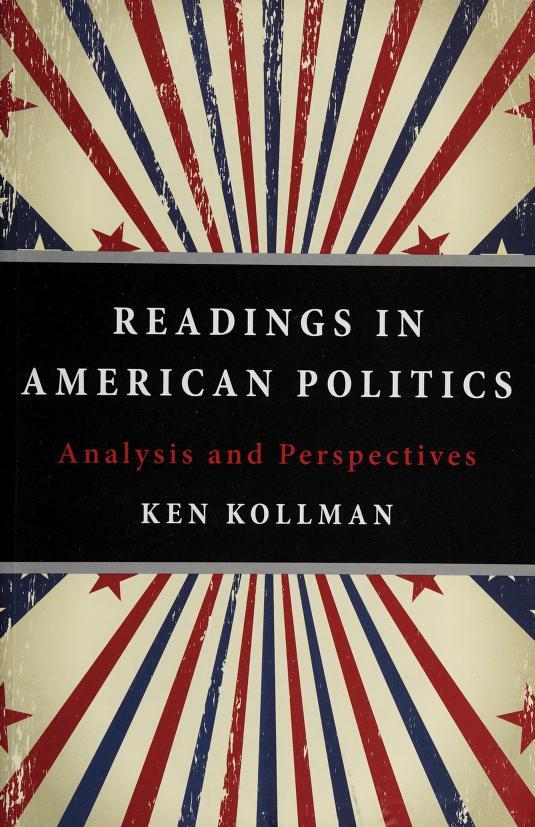 Readings in American politics by Ken Kollman
